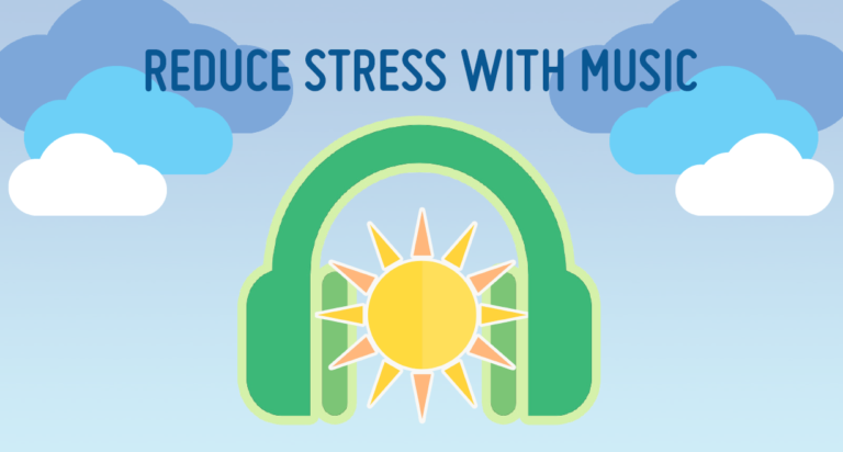 The Power of Music To Reduce Stress – Stress Buster